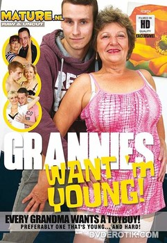 Grannys Want'm Young