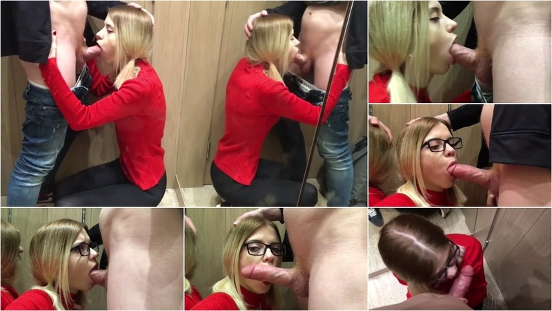 Sobestshow, Freya Stein - In the Fitting Room. she Loves Sucking Hard Dick POV Amazing Blowjob [HD 53.7 MB]