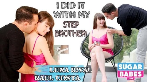 Luna Rival, Raul Costa - I Did It With My Step Brother [FullHD]