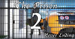 The Prison 2 - Never Ending v0.15 by jinjonkun