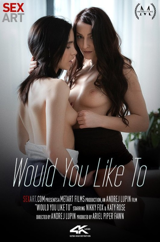 Katy Rose & Nikky Fox - Would You Like To (20.03.2020)